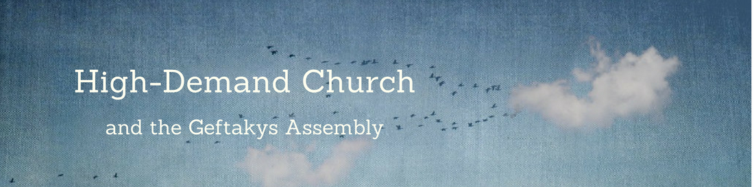 High-Demand Church and the Geftakys Assembly